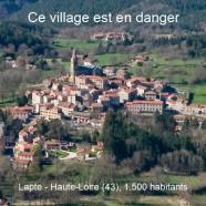 Lapte (43) : un village en danger