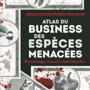 (Français) L'Atlas du Business des Espèces Menacées